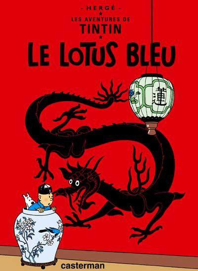 Les aventures de Tintin : le lotus bleu - Hergé, 61p.