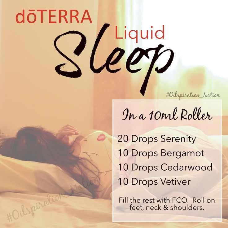 dōTERRA Liquid Sleep! 20 Drops Serenity 10 Drops Bergamot 10 Drops Cedarwood 10 Drops Vetiver Using a 10ml roller, add all oils and fill the rest with Fractionated Coconut Oil! Rest Peacefully!