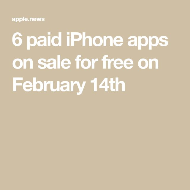 6 paid iPhone apps on sale for free on February 14th — BGR