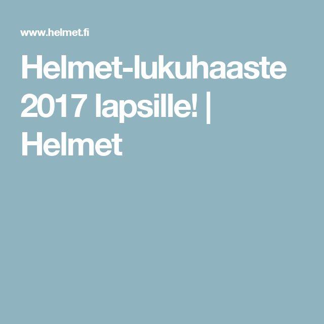 Helmet-lukuhaaste 2017 lapsille! | Helmet