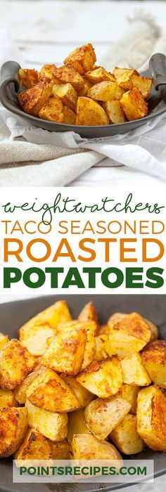 HEALTHY TACO SEASONED ROASTED POTATOES (Weight Watchers SmartPoints)