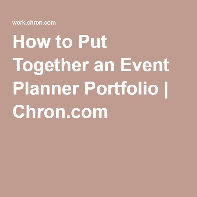 How To Put Together An Event Planner Portfolio In 2018 Planning Pinterest Business And Management