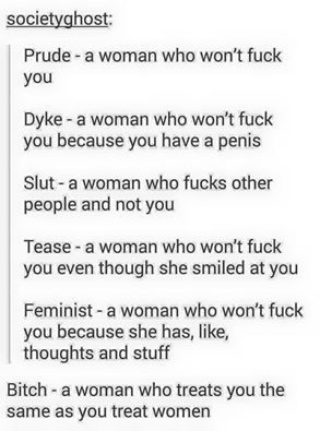 yes, but where are the derogatory male terms as well?