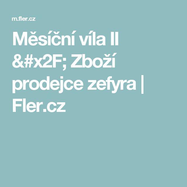 Měsíční víla II / Zboží prodejce zefyra | Fler.cz
