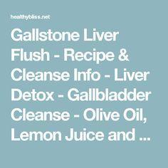 Gallstone Liver Flush - Recipe & Cleanse Info - Liver Detox - Gallbladder Cleanse - Olive Oil, Lemon Juice and Epsom Salt Flush   Jennifer Thompson