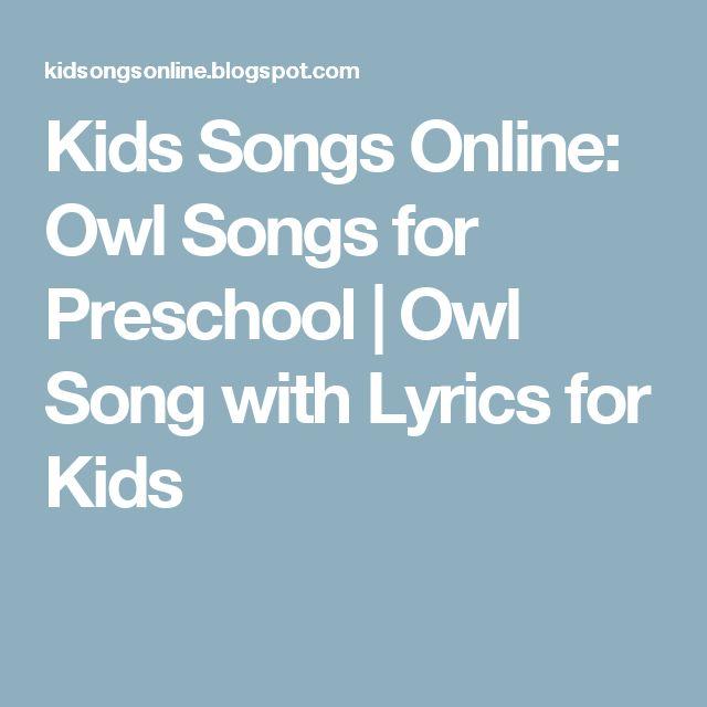 Kids Songs Online: Owl Songs for Preschool   Owl Song with Lyrics for Kids