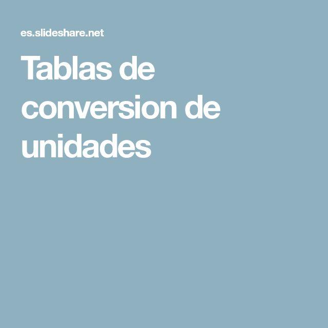 Tablas de conversion de unidades