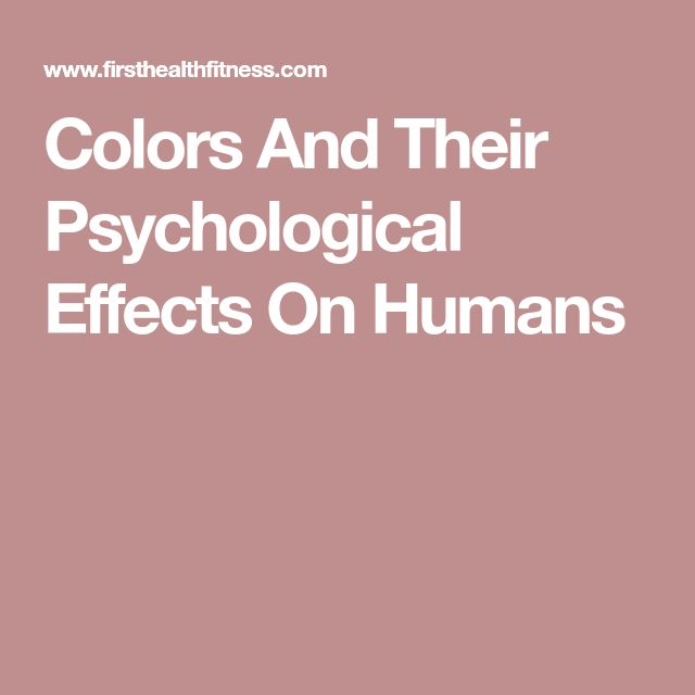 best psychological effects ideas interesting  colors and their psychological effects on humans
