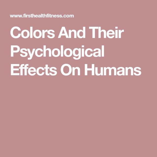 best psychological effects ideas interesting  colors and their psychological effects on humans