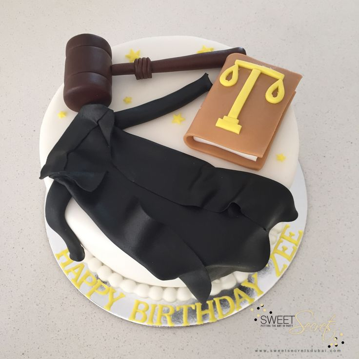 Happy Birthday Judge. Legal Inspiration. Sweet Secrets, Novelty Cakes Dubai…