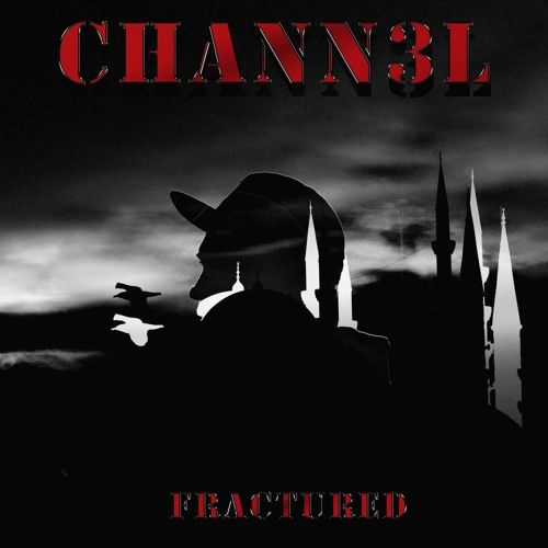 Fractured by Chann3l 🔥 on SoundCloud
