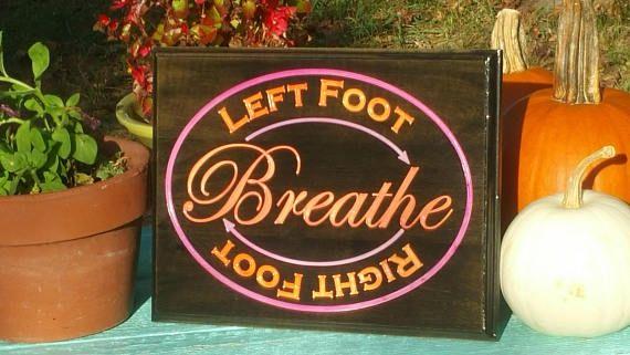 Favorite Pat Summitt Saying Left Foot Right Foot Breathe