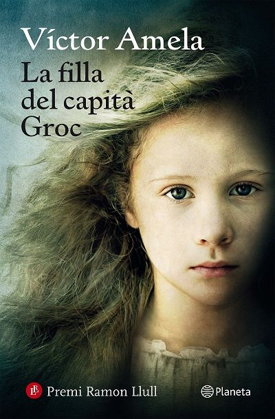 """La filla del capità Groc / Victor Amela: """"Manuela Penarrocha té tretze anys…"""