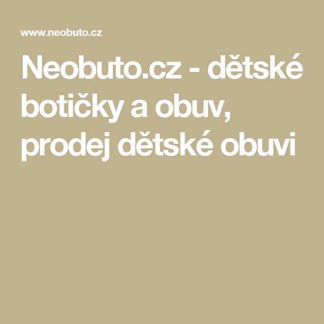 Neobuto.cz - dětské botičky a obuv, prodej dětské obuvi