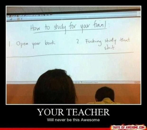 how to study for a final, funny teachers