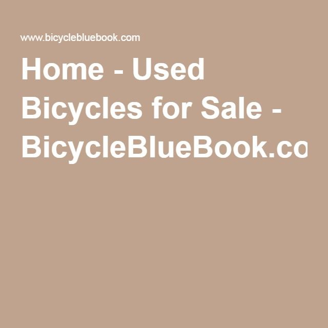 Home - Used Bicycles for Sale - BicycleBlueBook.com