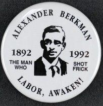 Alexander Berkman: The Man Who Shot Frick