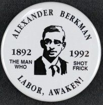 Alexander Berkman: The Man Who Shot Frick