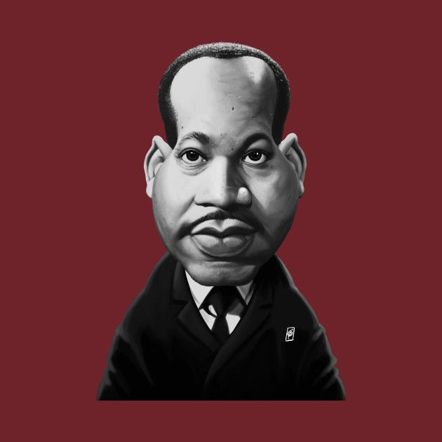 Check out this awesome 'Martin+Luther+King' design on @TeePublic! art | decor | wall art | inspiration | caricature | home decor | idea | humor | gifts