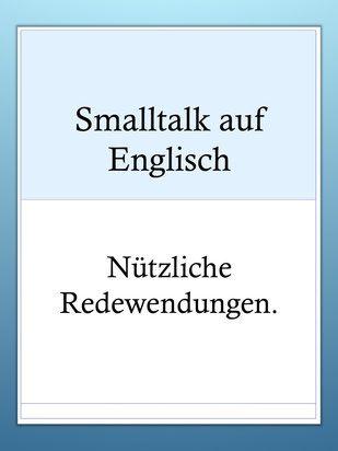 Alltagsenglisch: Smalltalk Redewendungen