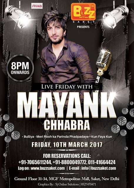 Buzz saket presents Live Friday with Mayank Chhabra  Drink and dance and live up the night Be there to shake your leg & boast off your best moves.  See you on: March 10th, 2017 8PM Onwards  For Reservations & details, please contact- 7065611244, 8800049772, 01141664424 #Friday #Music #Food #Drinks #Enjoy #Party #Booze #Beer #Bar #Club #Events #Nightlife #Delhi #Buzzsaket