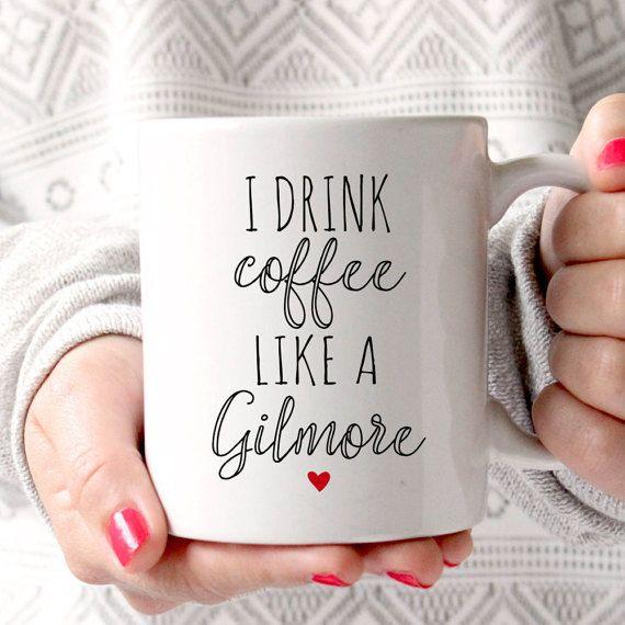 Gilmore Girls Mug, I drink coffee like a gilmore, Best Friend Mug, Sister Mug, Sister Gift, Mother daughter gift, Gift for Daughter