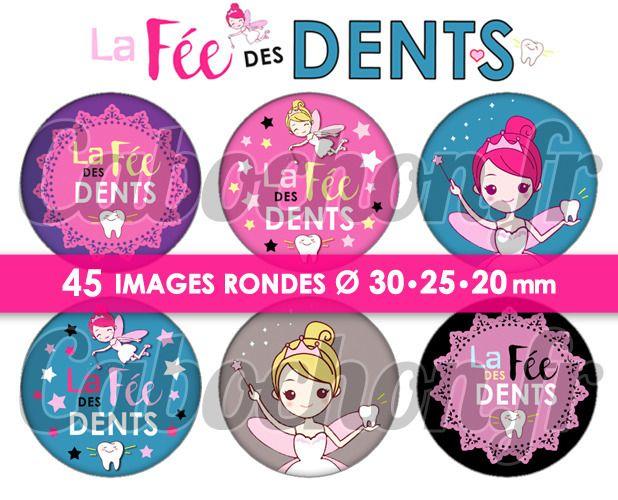La Fée des Dents ☆ 45 Images Digitales Numériques RONDES 30 25 et 20 mm