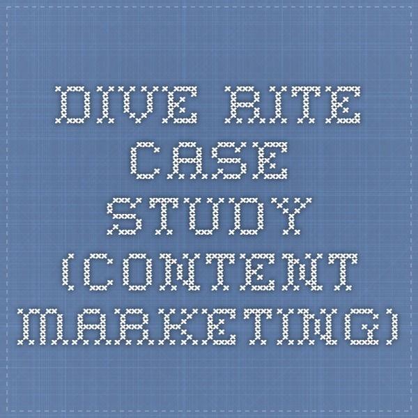 Dive Rite Case Study (content marketing)
