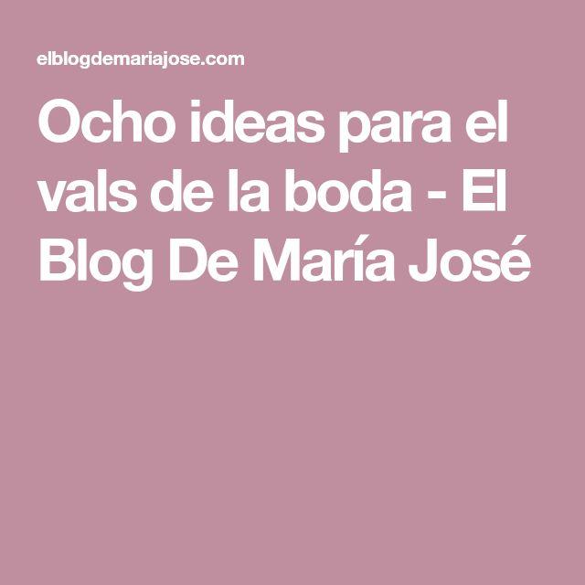 Ocho ideas para el vals de la boda - El Blog De María José
