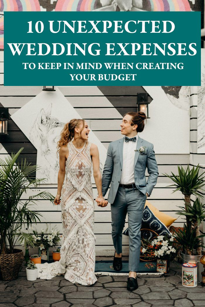 10 Unexpected Wedding Expenses To Keep In Mind When Creating Your Budget Junebug Weddings In 2020 Wedding Expenses Wedding Wedding Checklist Budget