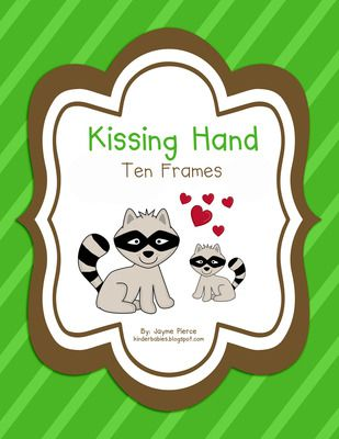 Kissing Hand Ten Frames Add On from Kinderbabies on TeachersNotebook.com (14 pages)
