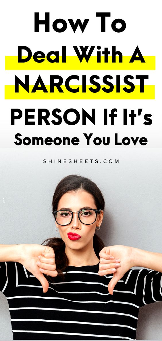 How To Deal With a Narcissist Person If It's Someone You ...