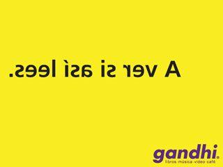 La campaña de Librerías Gandhi –caracterizada por frases ingeniosas sobre un fondo amarillo– cosechó premios importantes. Pero su gran impacto no fue casual, estuvo ligado a toda una estrategia de marketing previa. Aunque en un principio el público no reaccionó positivamente, al no relacionar la marca con palabras informales o cultura popular, su irreverencia al final rindió frutos.