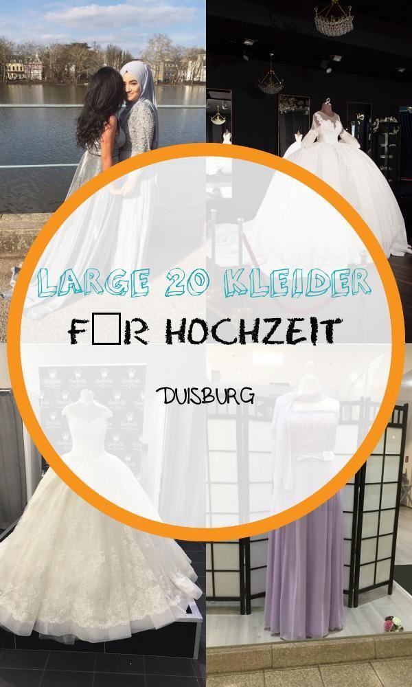 Large 20 Kleider Fur Hochzeit Duisburg Concept Wedding