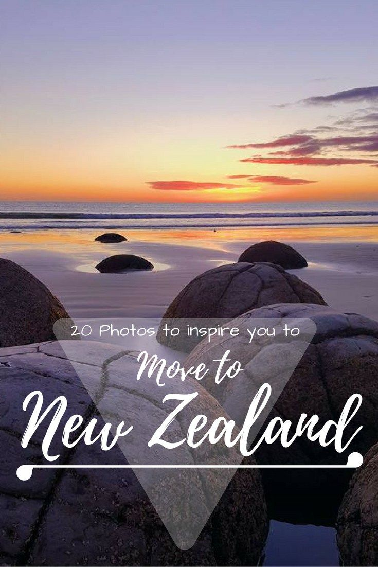 20 photos to inspire you to move to new zealand