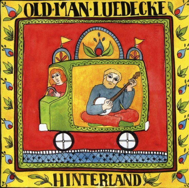 Old Man Luedecke - Hinterland