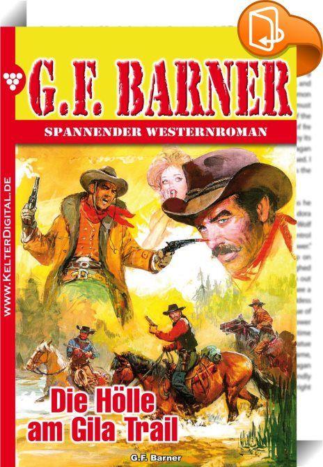 G.F. Barner 58 - Western    :  Packende Romane über das Leben im Wilden Westen, geschrieben von einem der besten Autoren dieses Genres. Begleiten Sie die Helden bei ihrem rauen Kampf gegen Outlaws und Revolverhelden oder auf staubigen Rindertrails. Interessiert? Dann laden Sie sich noch heute seine neueste Story herunter und das Abenteuer kann beginnen.   Cheerokee war wirklich ein halbes Tier. Nun wußte Elaine Curtiss es ganz genau. Das Halbblut, von dem sie oft genug gehört, das sie ...