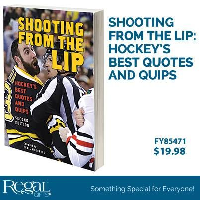 """SHOOTING FROM THE LIP: HOCKEY'S BEST QUOTES AND QUIPS  A collection of some of the craziest things ever said in hockey. More than 400 quips and quotes - wise, sarcastic, hilarious and uncensored. Soft cover, 176 pages. 8-1/2""""L x 6""""W"""