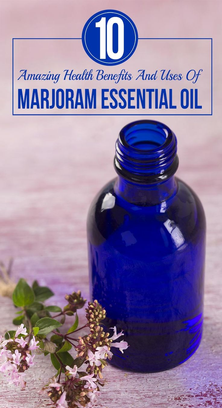 10 Amazing Health Benefits And Uses Of Marjoram Essential Oil