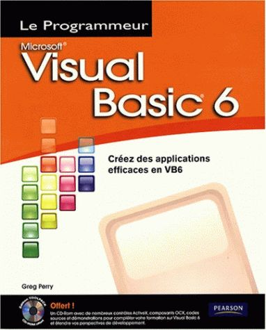 Visual Basic 6 : Creez des applications efficaces en VB6