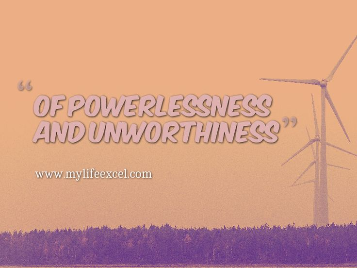 Struggling with Powerlessness and Unworthiness? Help is here.  http://www.mylifeexcel.com/battling-over-powerlessness-and-unworthiness/ via @jabulaniapeh