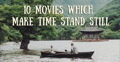 Ten stunning movies which make time stand still I have only seen The Bear, I will see if I can find the rest of these. The Bear was an amazing movie!