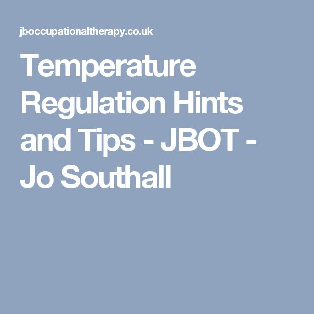 Temperature Regulation Hints and Tips - JBOT - Jo Southall