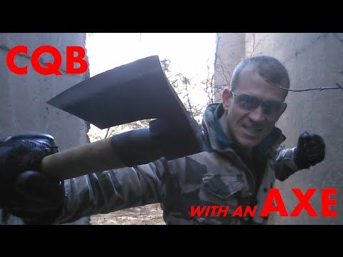 CQB with an AXE: Lesson 3 - Close Quarters AX Combat - YouTube