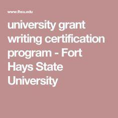 university grant writing certification program - Fort Hays State University
