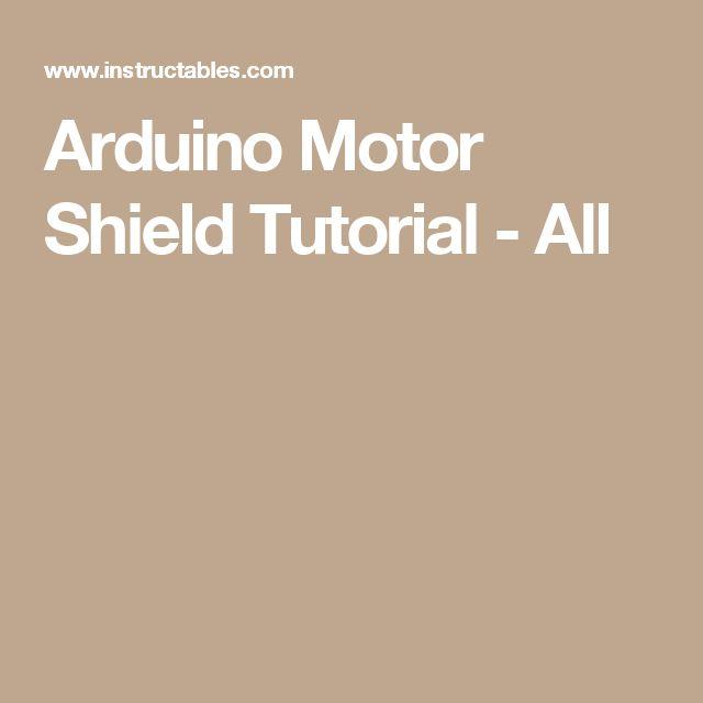 Arduino Motor Shield Tutorial - All