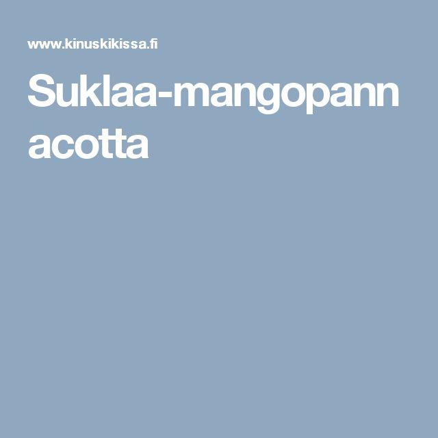 Suklaa-mangopannacotta