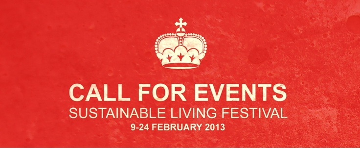 Sustainable Living Festival | Melbourne Australia | 9 - 24 February 2013