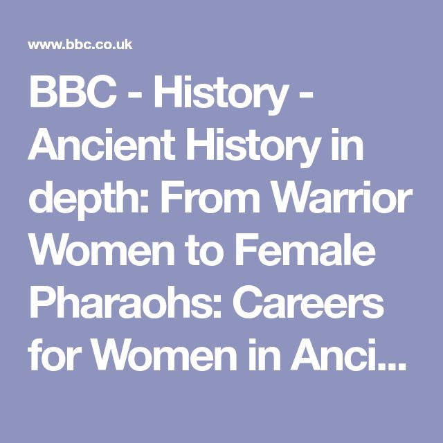BBC - History - Ancient History in depth: From Warrior Women to Female Pharaohs: Careers for Women in Ancient Egypt