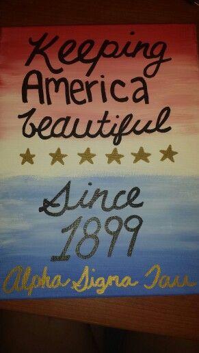 Keeping America beautiful since 1899 /Alpha Sigma Tau